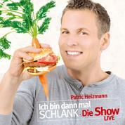 Ich bin dann mal schlank - Die Show - LIVE (MP3-Download)