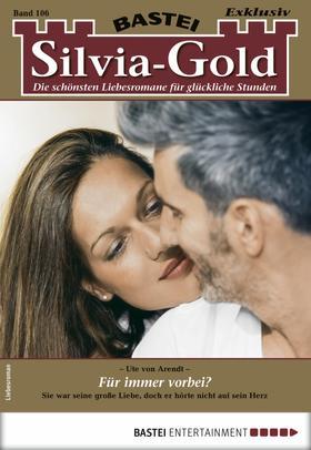 Silvia-Gold 106 - Liebesroman