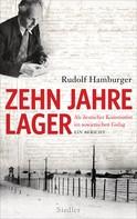 Rudolf Hamburger: Zehn Jahre Lager ★★★★