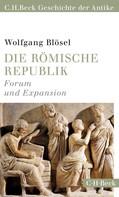 Wolfgang Blösel: Die römische Republik
