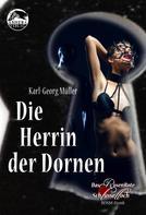 Karl-Georg Müller: Die Herrin der Dornen