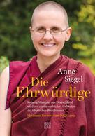 Anne Siegel: Die Ehrwürdige