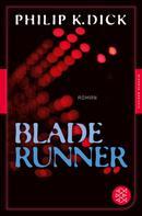 Philip K. Dick: Blade Runner