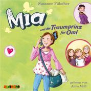 Mia und der Traumprinz für Omi - Mia 3