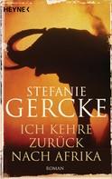 Stefanie Gercke: Ich kehre zurück nach Afrika ★★★★★