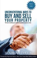 Sovanna Chuon: Unconventional Ways to Buy and Sell Your Property