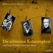 Die schönsten Katastrophen - Mit Konrad Beikircher und Frank Meyer