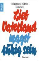 Johannes Mario Simmel: Lieb Vaterland magst ruhig sein ★★★★