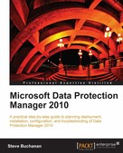 Steve Buchanan: Microsoft Data Protection Manager 2010