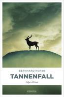 Bernhard Hofer: Tannenfall ★★★