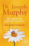 Joseph Murphy: Die Macht des positiven Denkens ★★★★★