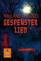 Wieland Freund: Gespensterlied ★★★★★