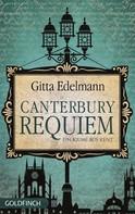 Gitta Edelmann: Canterbury Requiem ★★★★