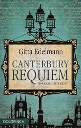Canterbury Requiem - Ein Krimi aus Kent