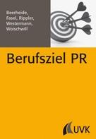 Stefan Rippler: Berufsziel PR