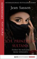Jean Sasson: Ich, Prinzessin Sultana ★★★★★