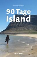 Sonja Grünbaum: 90 Tage Island ★★★
