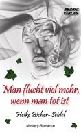 Heike Bicher-Seidel: Man flucht viel mehr, wenn man tot ist