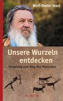 Wolf-Dieter Storl: Unsere Wurzeln entdecken ★★★★★