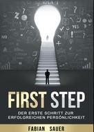 Fabian Sauer: First Step