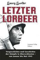 Georg Gunter: Letzter Lorbeer ★★★★