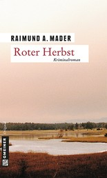 Roter Herbst - Kriminalroman
