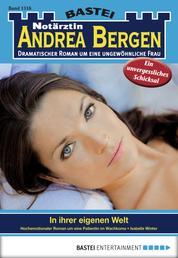 Notärztin Andrea Bergen - Folge 1316 - In ihrer eigenen Welt