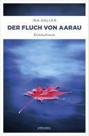 Ina Haller: Der Fluch von Aarau ★★★★