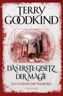 Terry Goodkind: Das Schwert der Wahrheit 1 ★★★★★