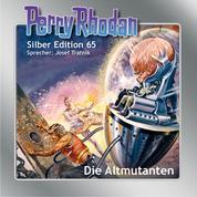 """Perry Rhodan Silber Edition 65: Die Altmutanten - 2. Band des Zyklus """"Die Altmutanten"""""""