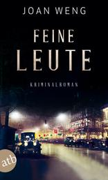 Feine Leute - Kriminalroman