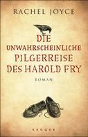 Rachel Joyce: Die unwahrscheinliche Pilgerreise des Harold Fry ★★★★