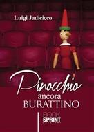 Luigi Jadicicco: Pinocchio ancora burattino