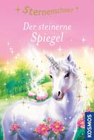 Linda Chapman: Sternenschweif, 3, Der steinerne Spiegel ★★★★★