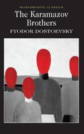 Fyodor Dostoevsky: The Karamazov Brothers