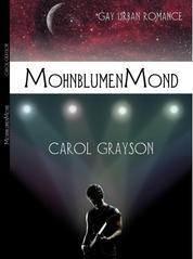 Mohnblumenmond - Gay Urban Romace