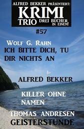Krimi Trio 57 - Drei Bücher in einem!