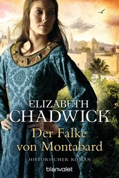 Der Falke von Montabard - Historischer Roman
