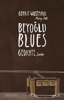 Gerrit Wustmann: Beyoglu Blues ★★★★★