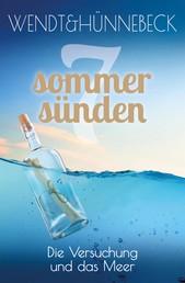 Die Versuchung und das Meer - Liebesroman (Sieben Sommersünden 7)