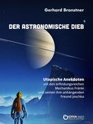 Gerhard Branstner: Der astronomische Dieb