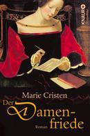 Marie Cristen: Der Damenfriede ★★★★