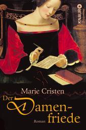 Der Damenfriede - Roman