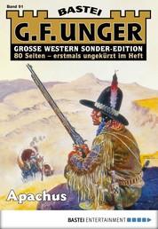G. F. Unger Sonder-Edition 91 - Western - Apachus