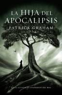 Patrick Graham: La hija del Apocalipsis