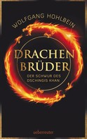 Wolfgang Hohlbein: Drachenbrüder ★★★★