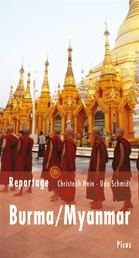 Reportage Burma/Myanmar - Die Zukunft hat begonnen