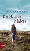 Maryla Krüger: Das Haus des Malers ★★★★