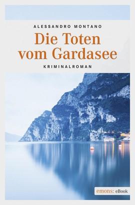 Die Toten vom Gardasee