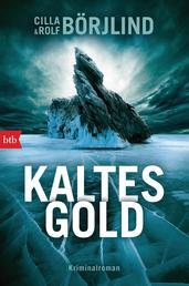 Kaltes Gold - Kriminalroman